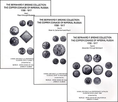 James F. Elmen, Santa Rosa. 1993-1994 Santa Rosa года, The Bernhard F. Brekke Collection. The Copper Coinage of Imperial Russia 1700-1917 (Part I, II, III)
